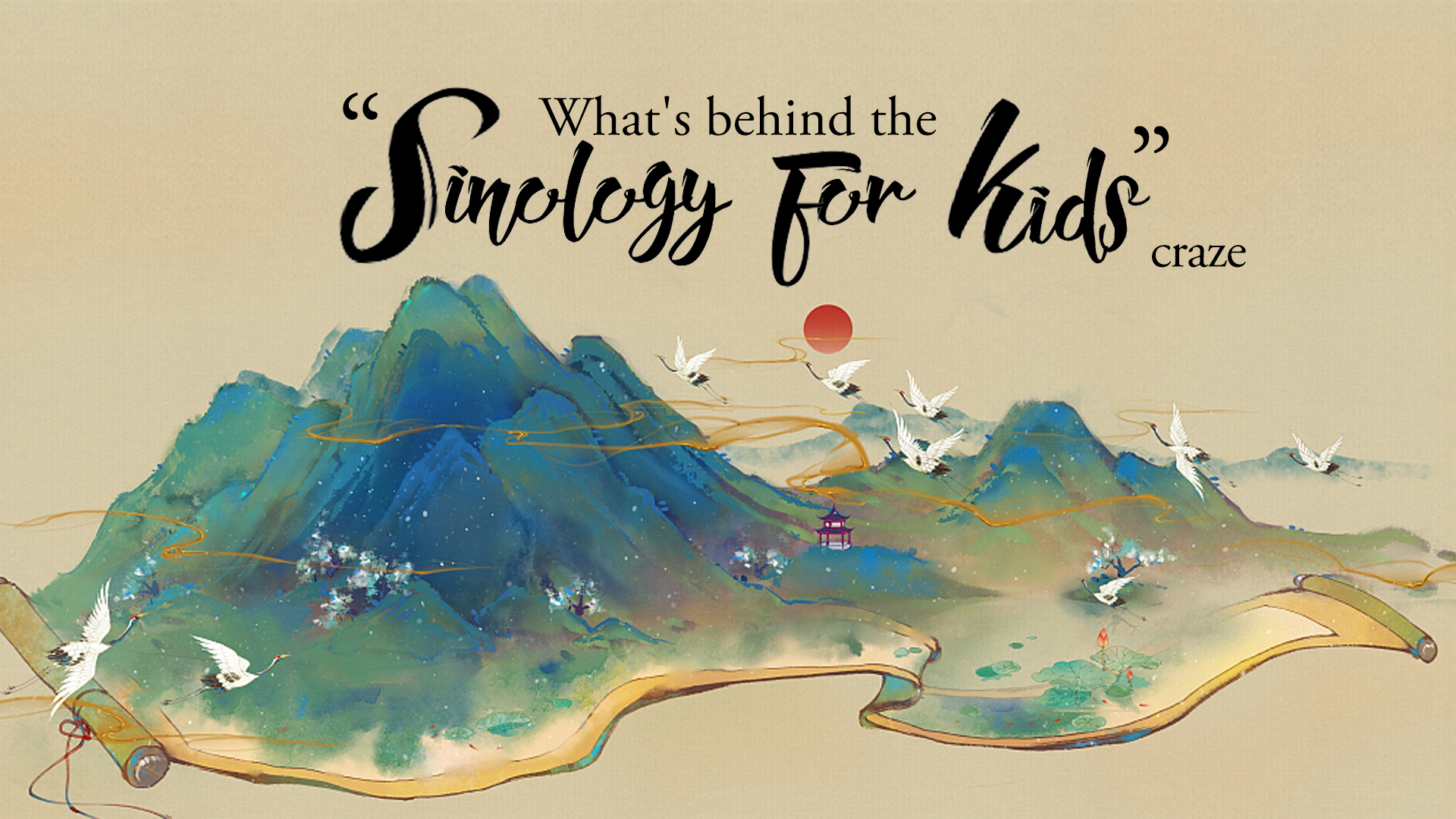What's behind the 'Sinology for kids' craze