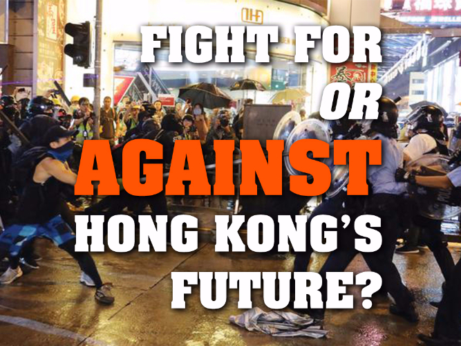 Poster: Fight for or against Hong Kong's future?
