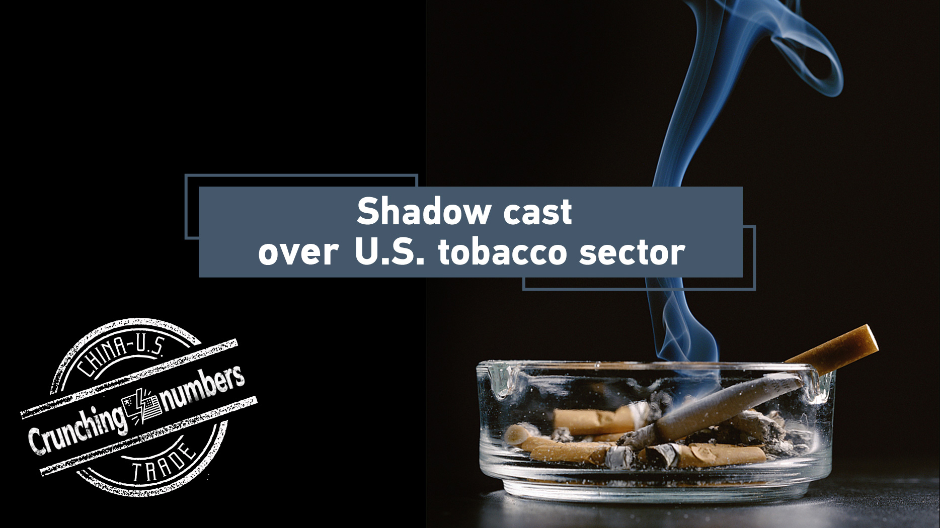 US tobacco sector hit by trade war, e-cigarettes