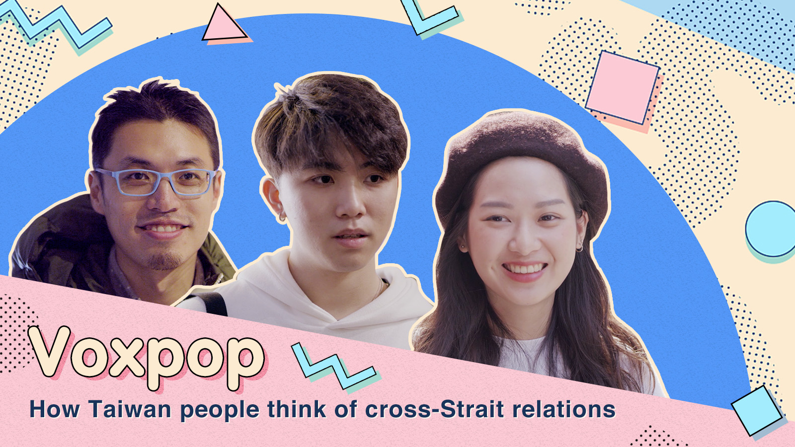 What do people in Taiwan think about cross-Strait relations?
