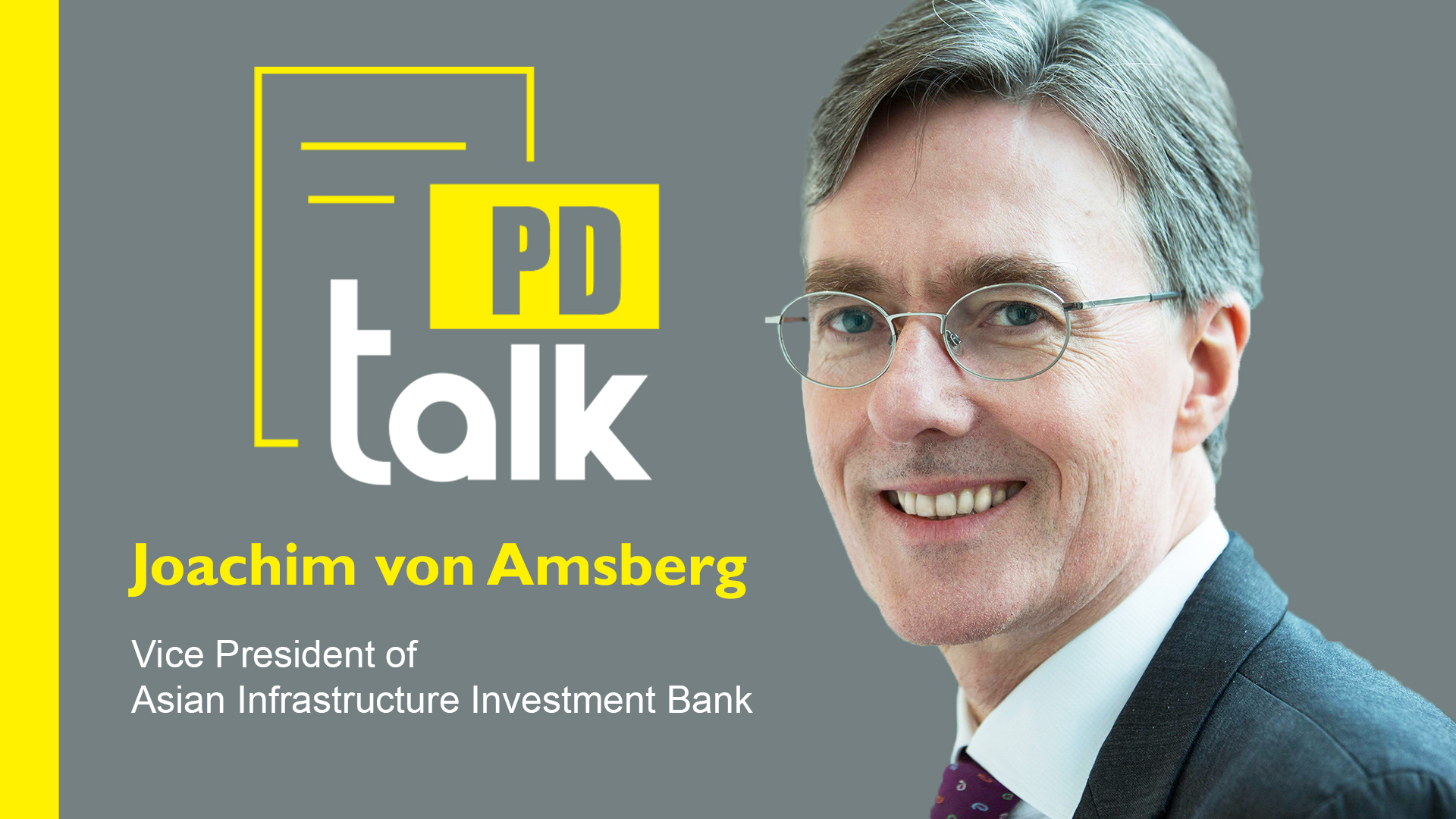 PD Talk | Let economic activities survive in the freeze period: AIIB VP