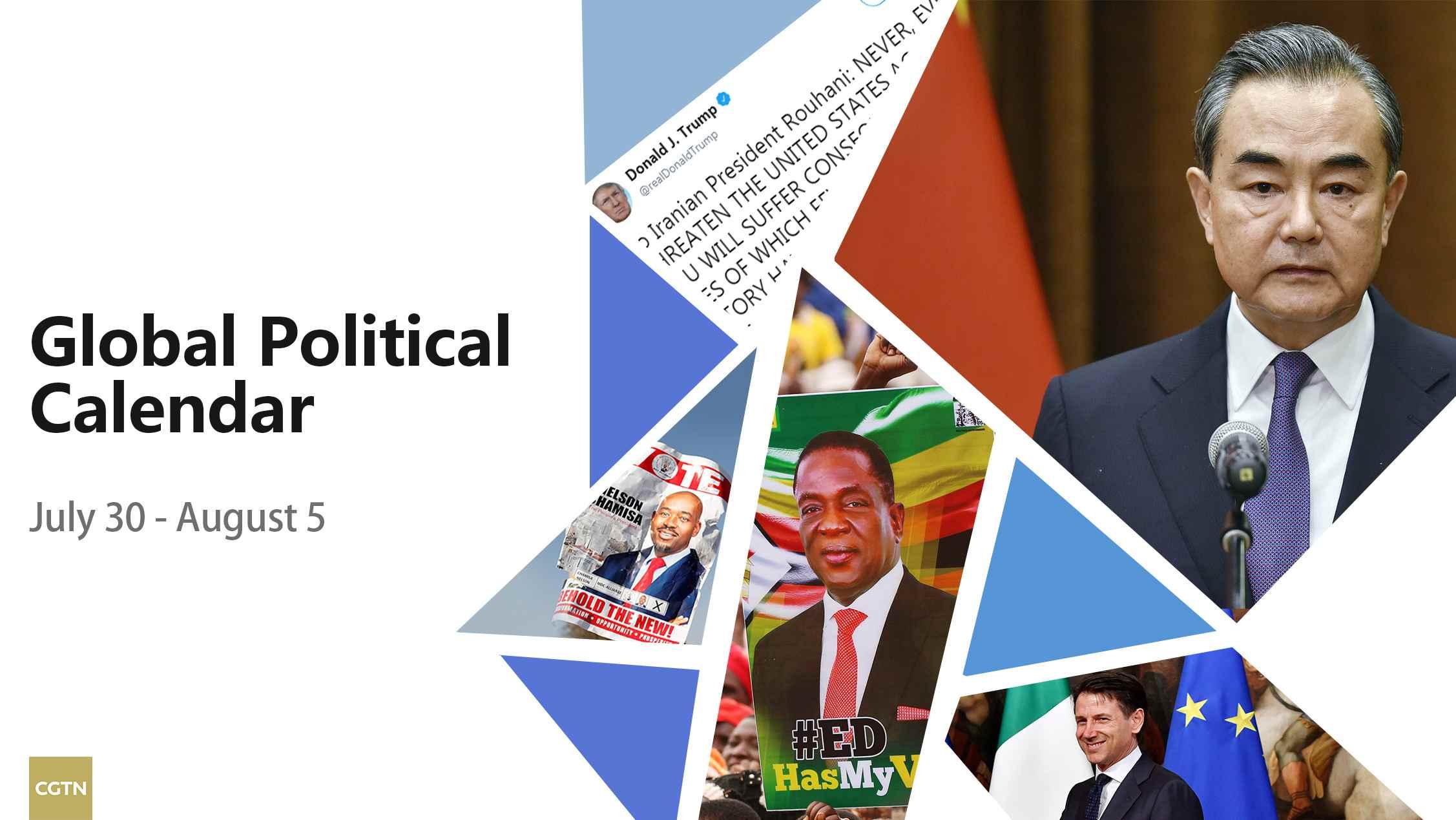 Global Political Calendar: Wang Yi, Zimbabwe polls, US-Iran strains