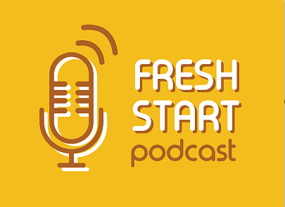 Fresh Start: Podcast News (8/19/2018 Sun.)