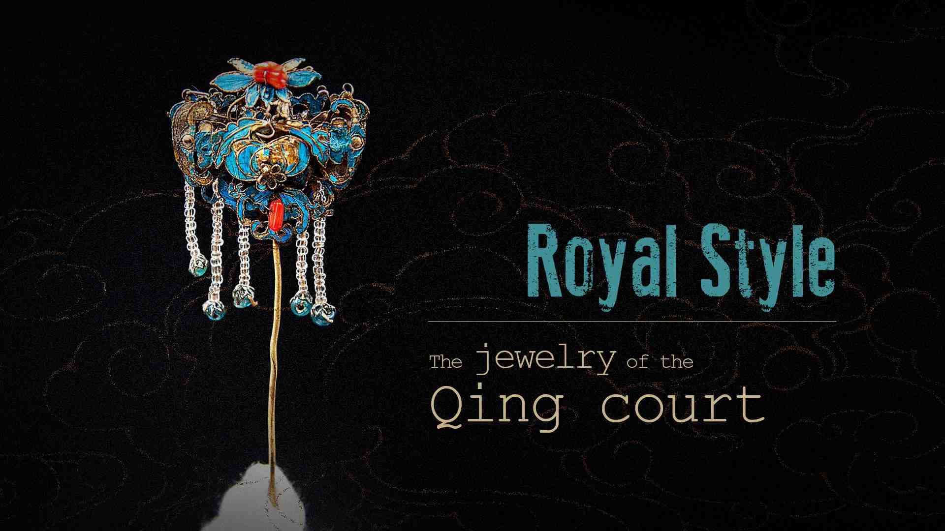 Royal Style: The jewelry of the Qing court