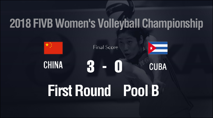 Chinese women volleyball team sweeps away Cuba at World Championship 2018 opener