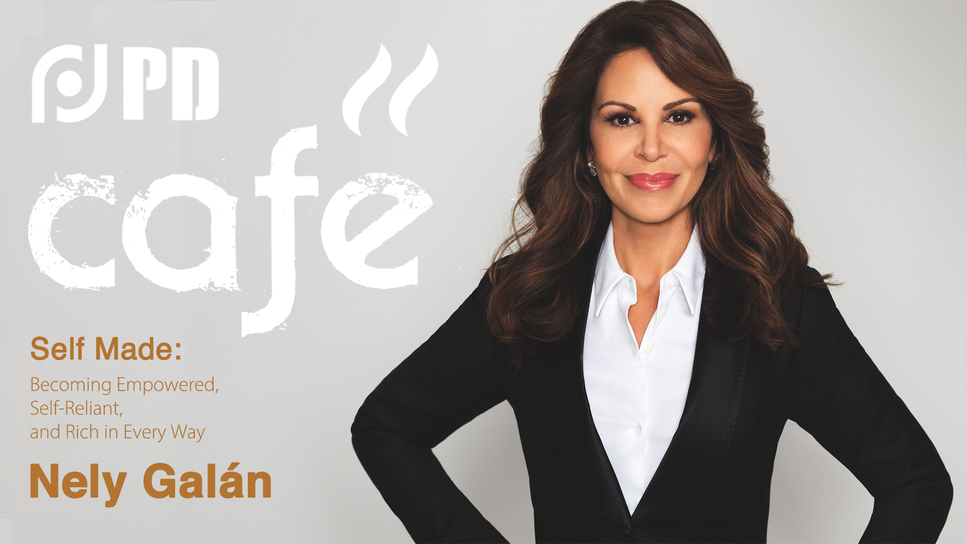 PD Café | Nely Galán: Invest in yourself when you are young