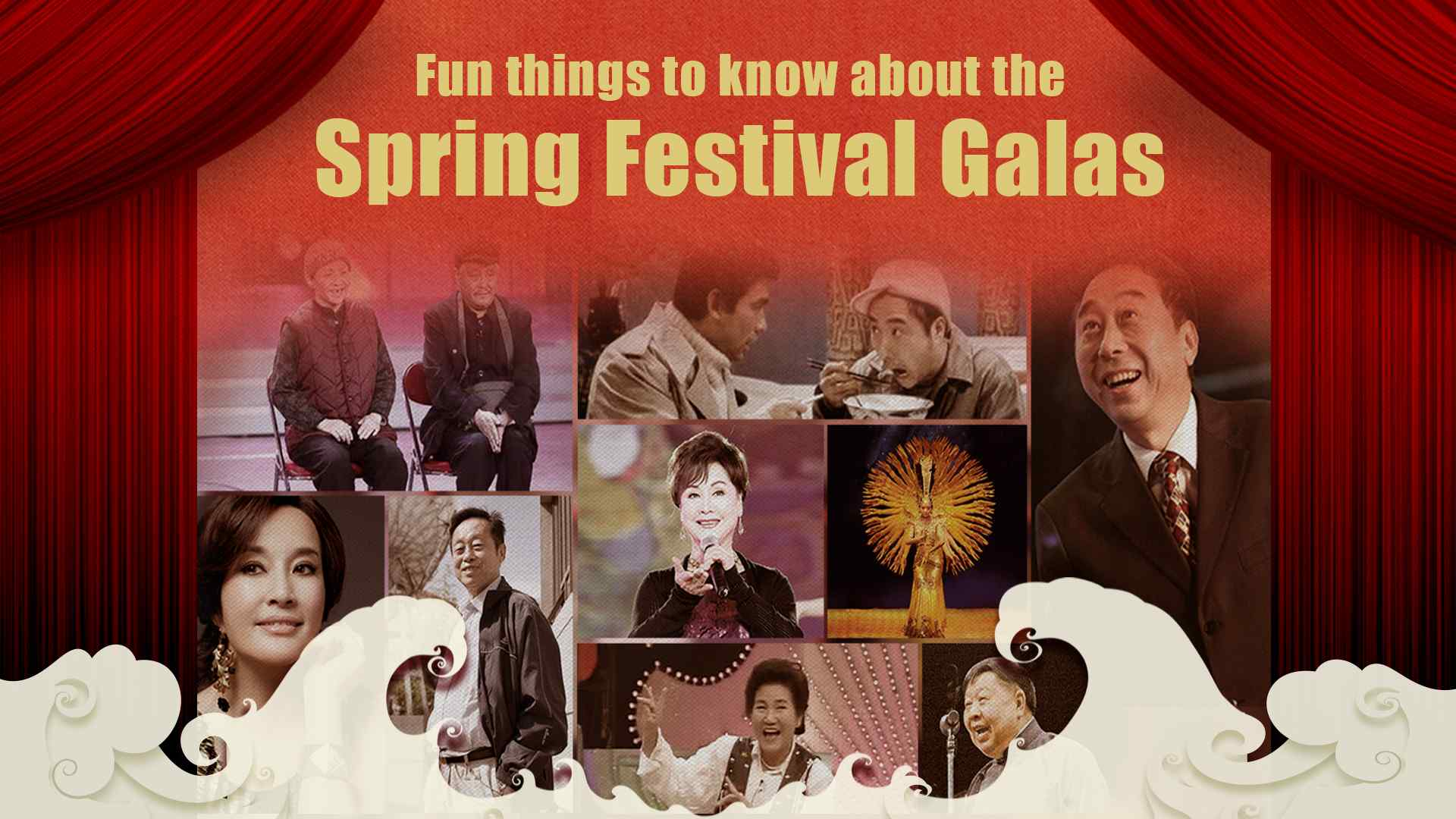 Fun things to know about the Spring Festival Galas