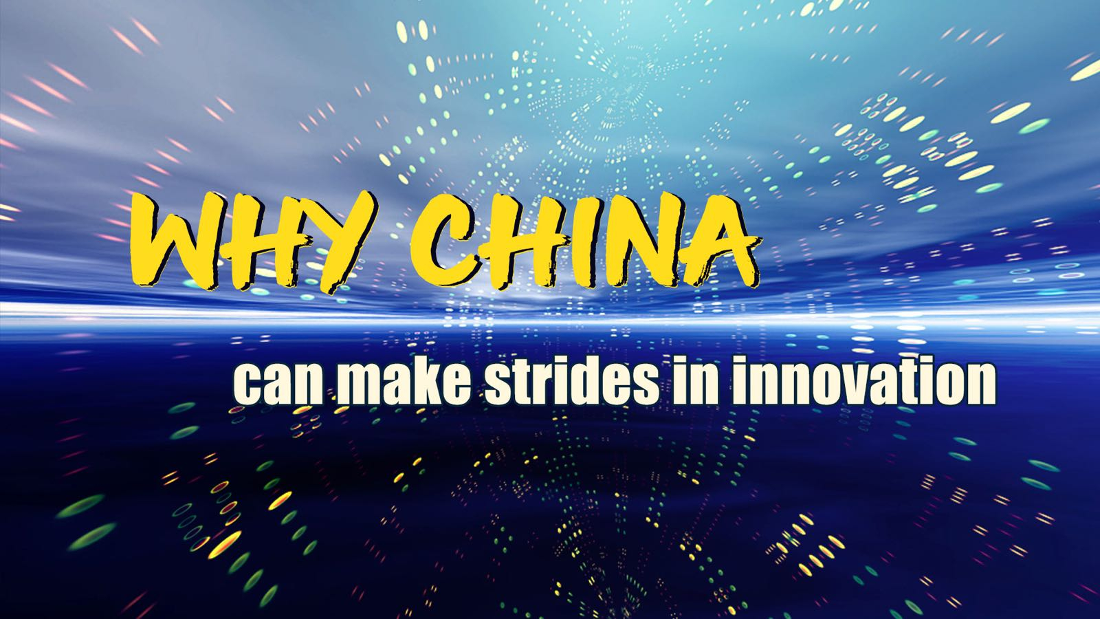What's driving China's strides in innovation?