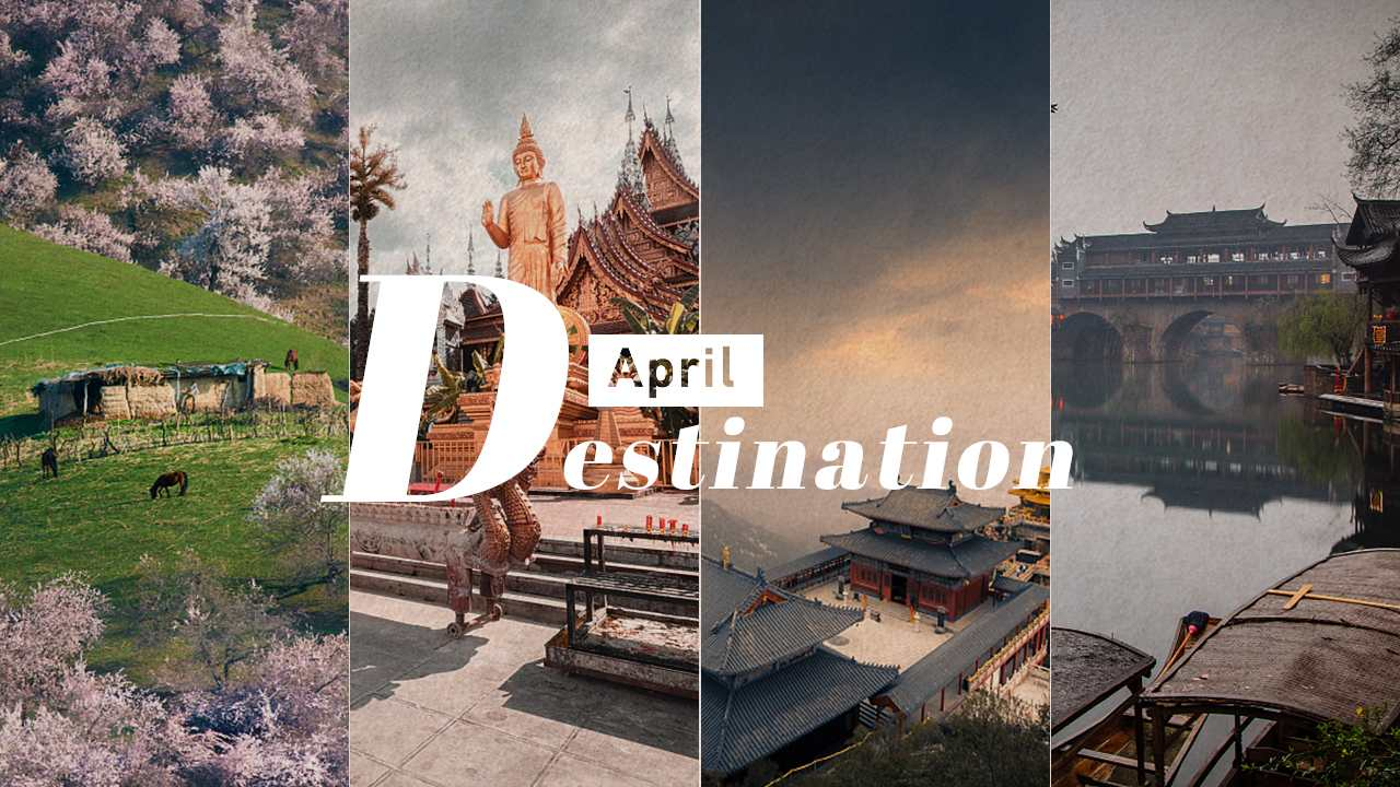 China's best destinations in April