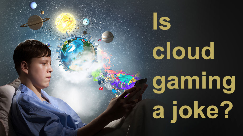 Is 'cloud gaming' a joke? Let's try it out