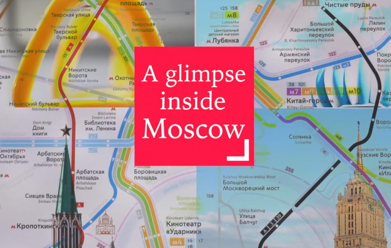 A glimpse inside Moscow